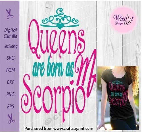 Scorpio Zodiac quote, Queens are born in November svg ...