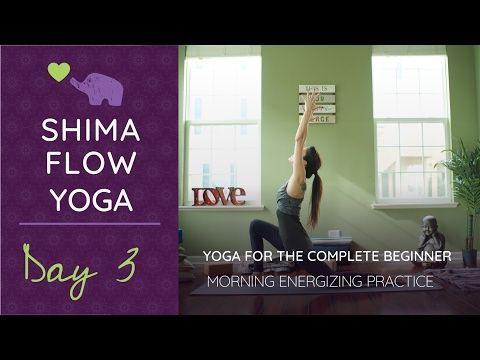 yoga for complete beginners morning energizing practice