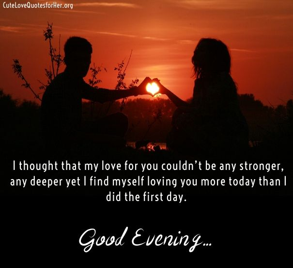 Good Evening Love Quotes Sayings Greeting Images Cute Love Quotes