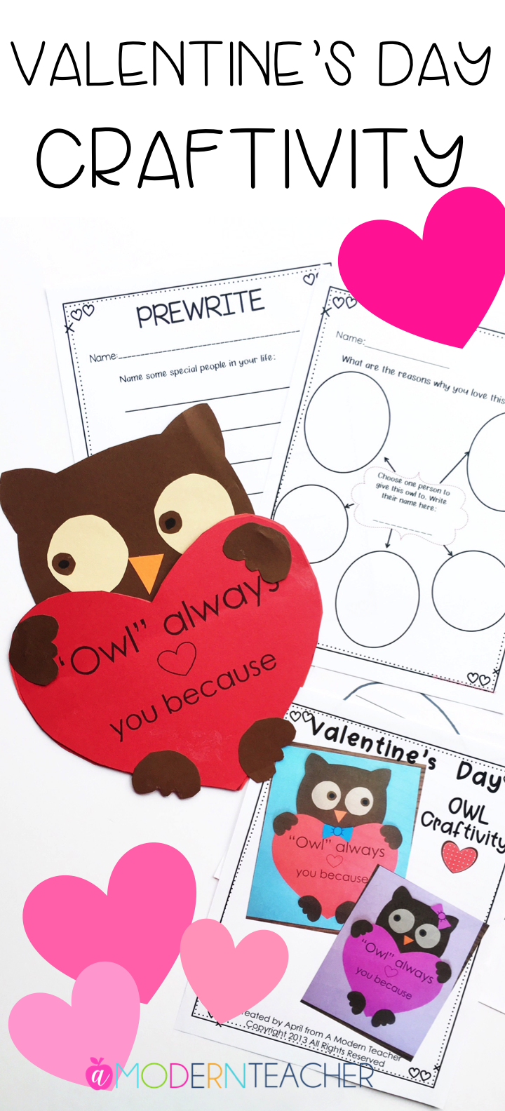 Valentine's Day Craftivity; This will melt all the hearts! Prewrite and Writing Templates, and Owl templates included