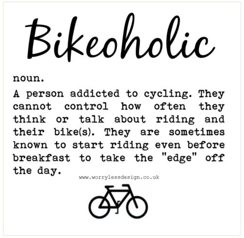 Bikeholic Funny Cycling Definition Worry Less Design Specialises In