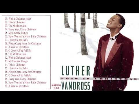 Luther Vandross With A Christmas Heart.Luther Vandross Christmas Songs Full Album Youtube