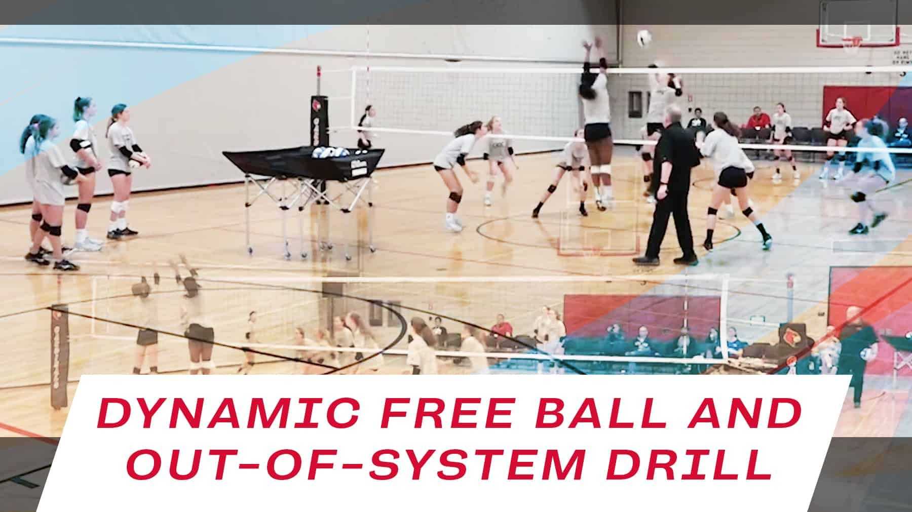 Dynamic Free Ball And Out Of System Drill With Images Coaching Volleyball Volleyball Drills Volleyball Practice