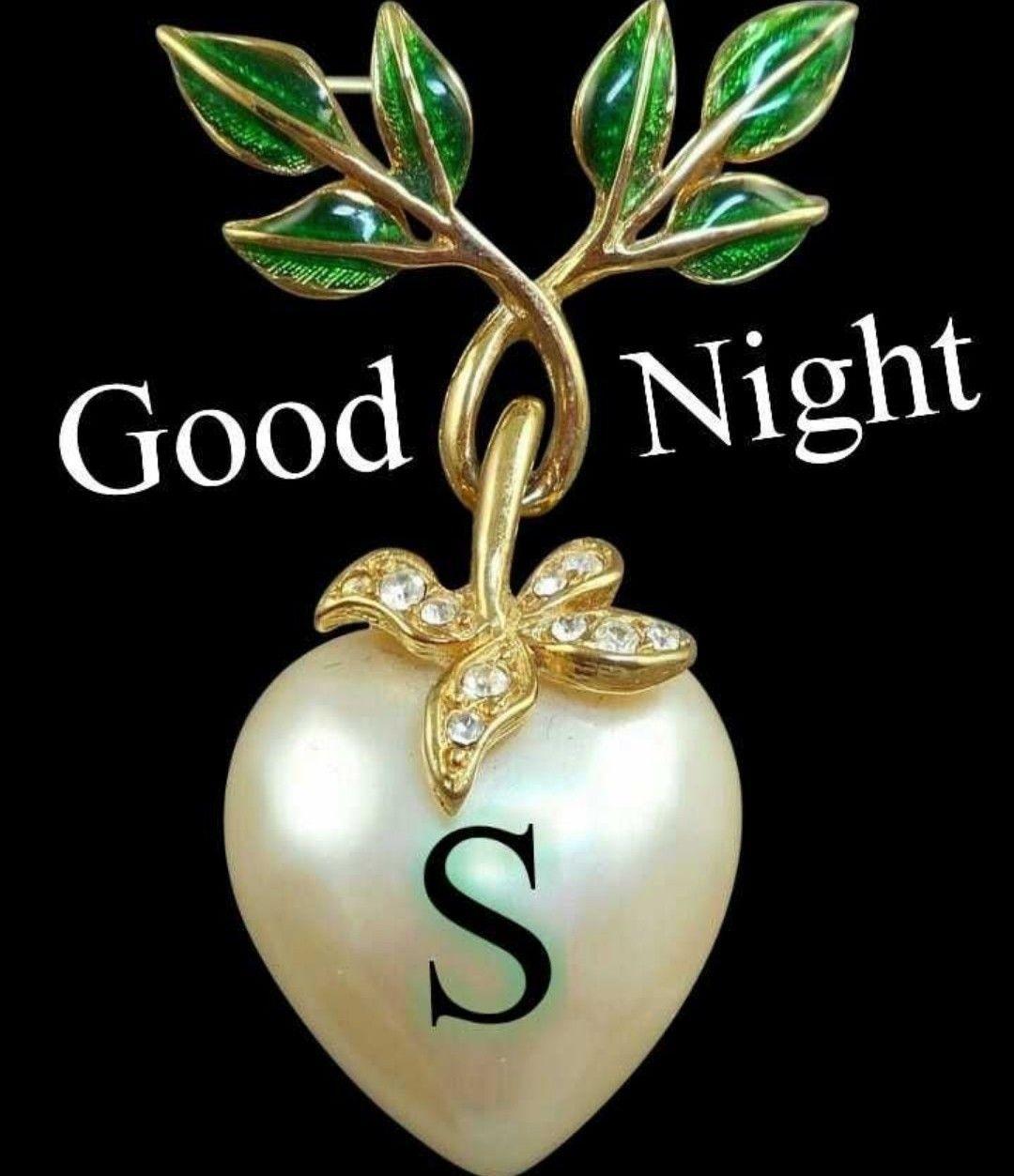 Letter S Good Nigt Good Night Love Images Good Night Good Night Wallpaper
