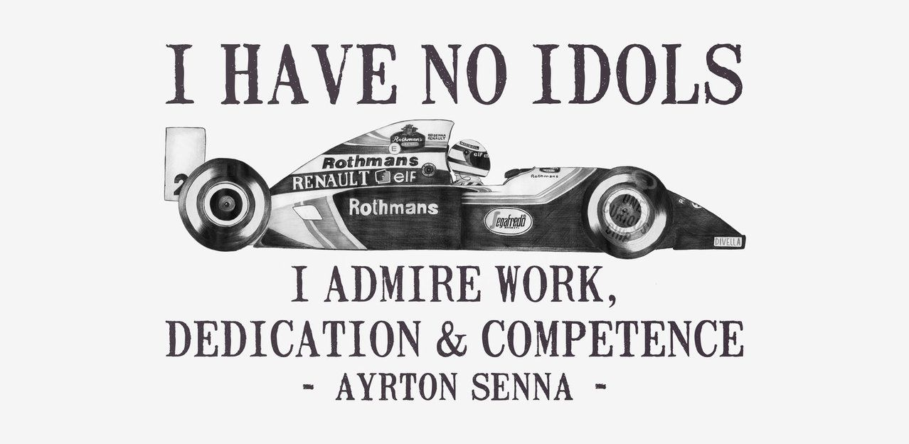 Race Car Quotes I Have No Idols  Ayrton Senna Quoteonecuriouschip  Quotable