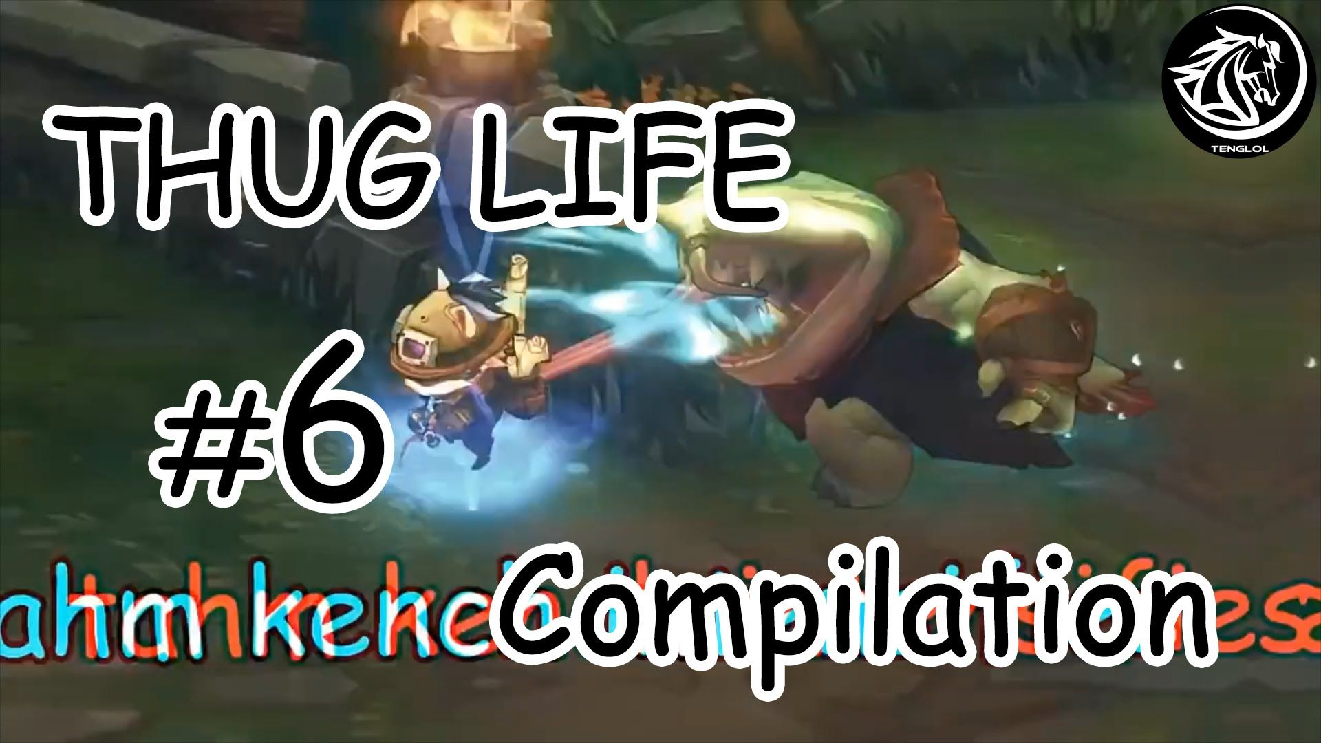 League Of Legends - Best Of Thug Life Compilation #6