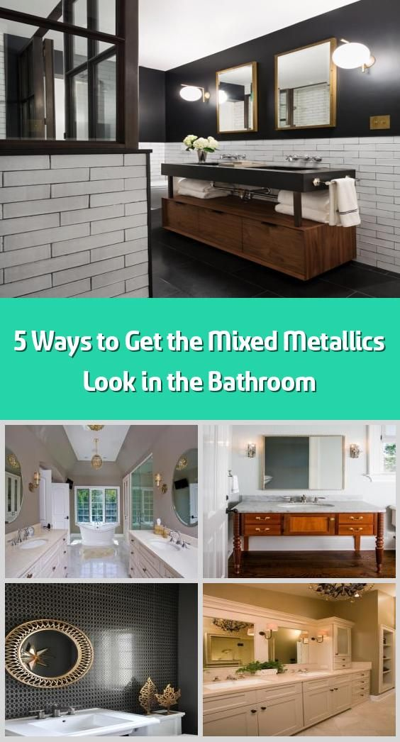 Photo of 5 ways to get the mixed metallics look in the bathroom – Mixed Metallics is a …