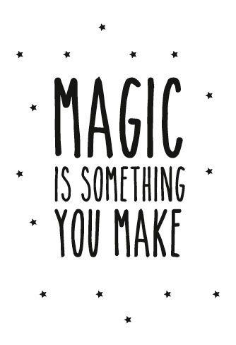 502f84ba889 Magic is something you make | kids room - Design babykamer, Poster ...