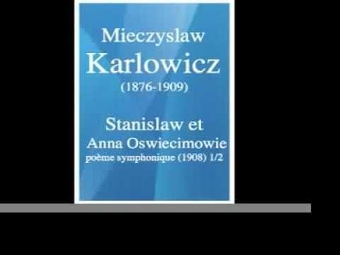 Mieczysław Karłowicz - Symphonic Poems 2 - YouTube