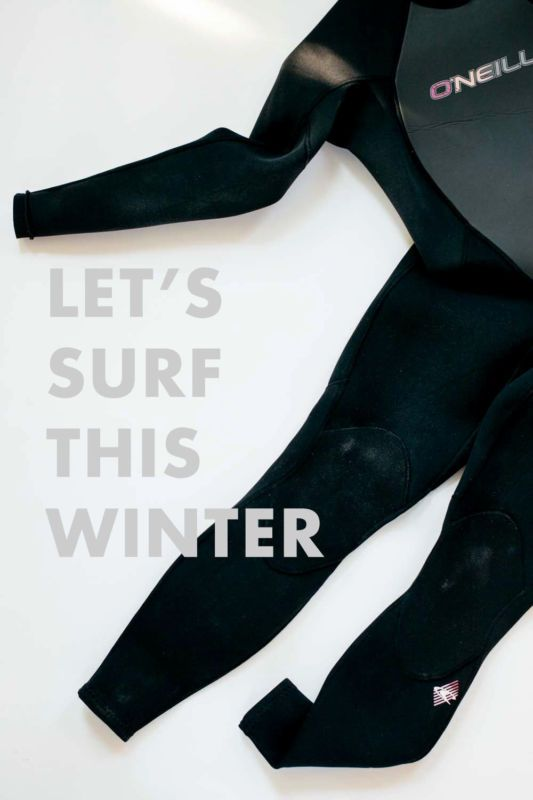 Get Ready for a Winter of Surfing...