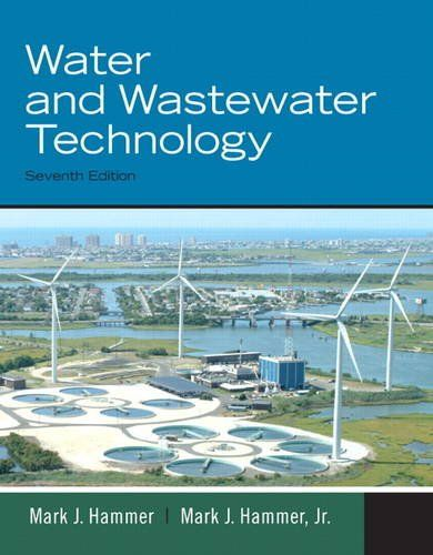 Water And Wastewater Technology 7th Edition Wastewater Environmental Impact Assessment Wastewater Treatment