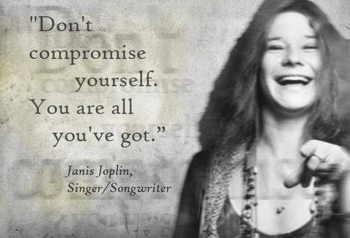 Janis Joplin quote My fav ladies in life Janis joplin