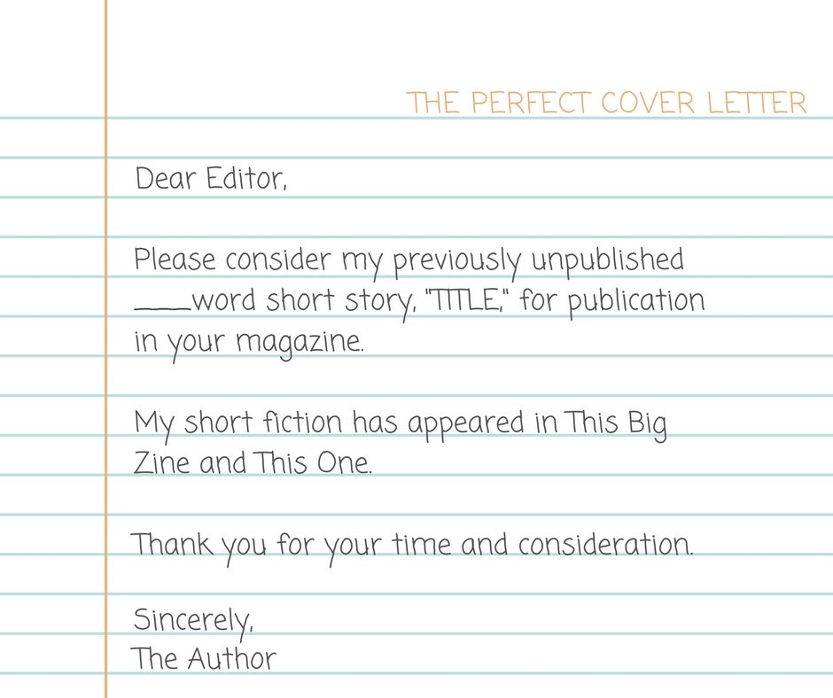When submitting a story to a short fiction market, writing a good - query letter example