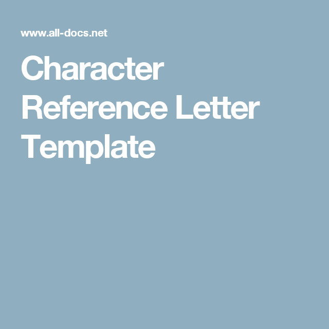 Character Reference Letter Template  Templates