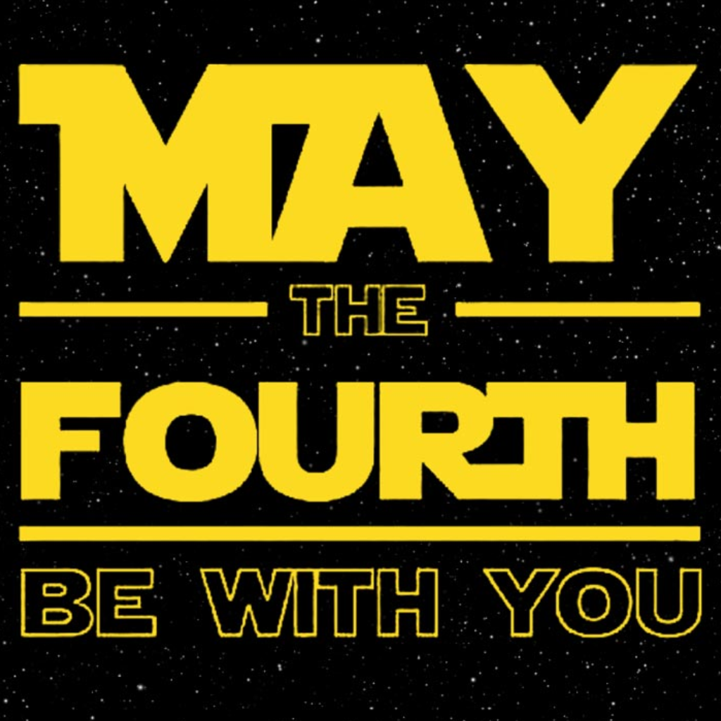May The 4th Be With You May4th Starwarsday Starwars Maythefourthbewithyou Starwarsgeek May The 4th Be With You May The Fourth Be With You Star Wars Fans