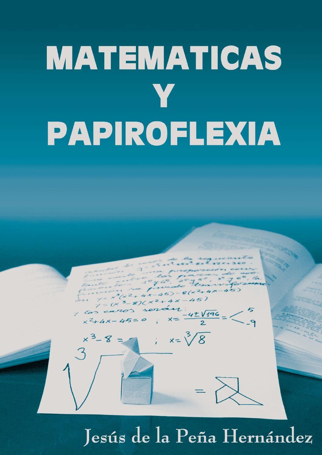 Matematicas Y Origami Español Matematicas Secundaria Matematicas Curiosidades Matematicas