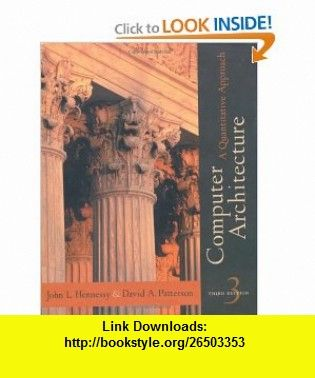 Computer Architecture A Quantitative Approach 3rd Edition 9781558605961 John L Hennessy