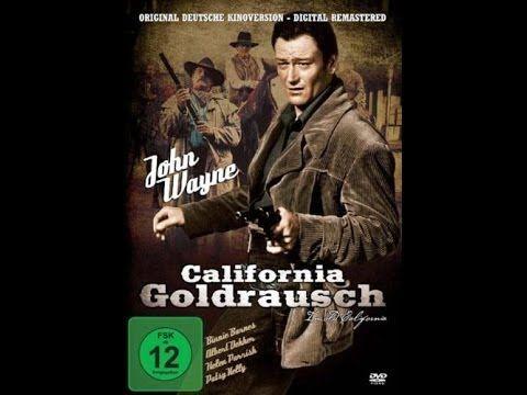 John Wayne - California Goldrausch - YouTube