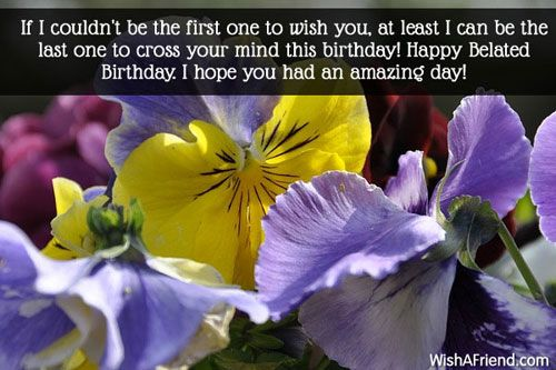 Pin On Belated Birthday Wishes
