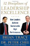 12 Disciplines of Leadership Excellence: How Leaders Achieve Sustainable High Performance - http://wp.me/p6wsnp-3yJ