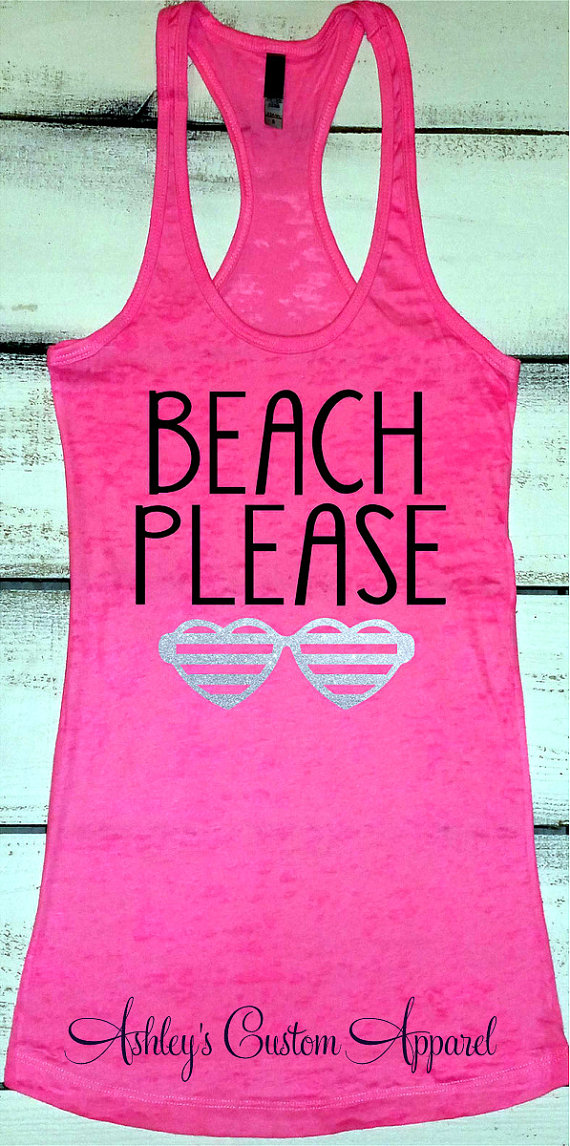 20a47900dc858 Beach Tank Top. Vacation Shirts. Beach Please Tank. Beach CoverUp. Girls  Trip Shirt. Beach Life. Surfer Girl Tank. Swimsuit Cover Up. Custom by ...