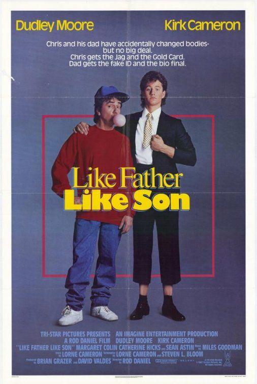 Like Father, Like Son (1987) | Kirk cameron, Comedy films ...