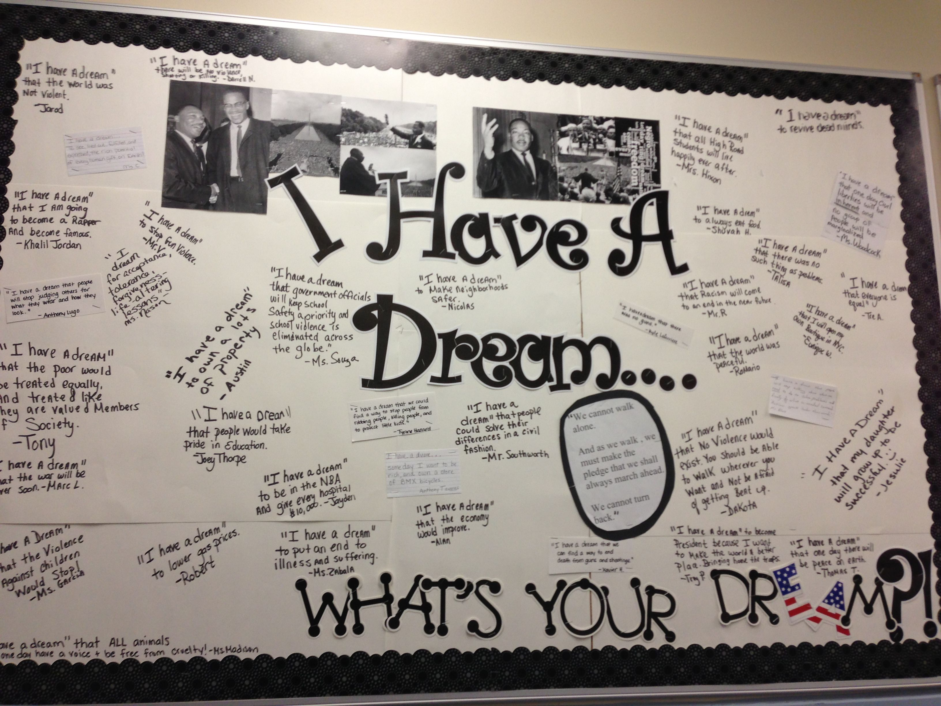 Bulletin Board For Martin Luther King Day All Of The Students In Our School Wrote What