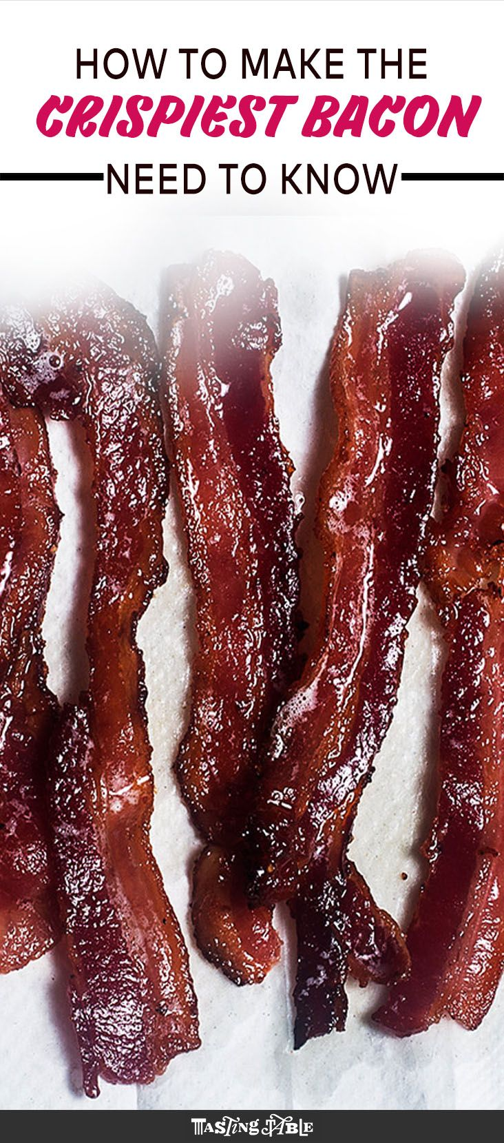 How to Make the Crispiest Bacon | The Best Recipes Ever
