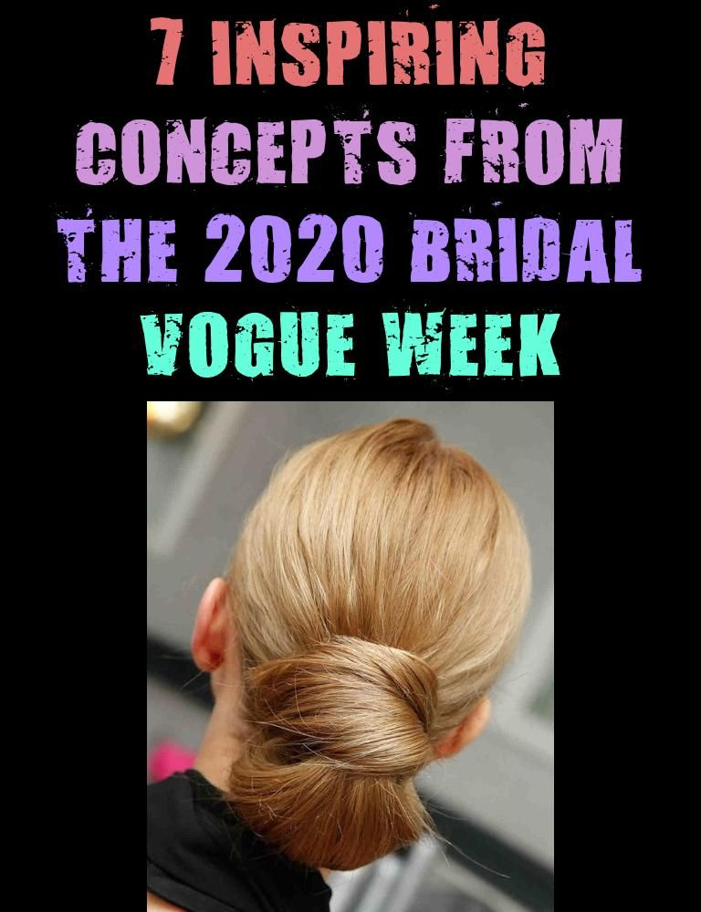 7 Inspiring Concepts From The 2020 Bridal Vogue Week In 2020 Hair Styles Short Hair Styles Bridal