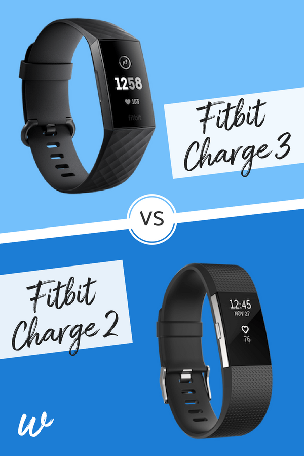 Fitbit Charge 3 vs Charge 2 Comparison - Which is the Best