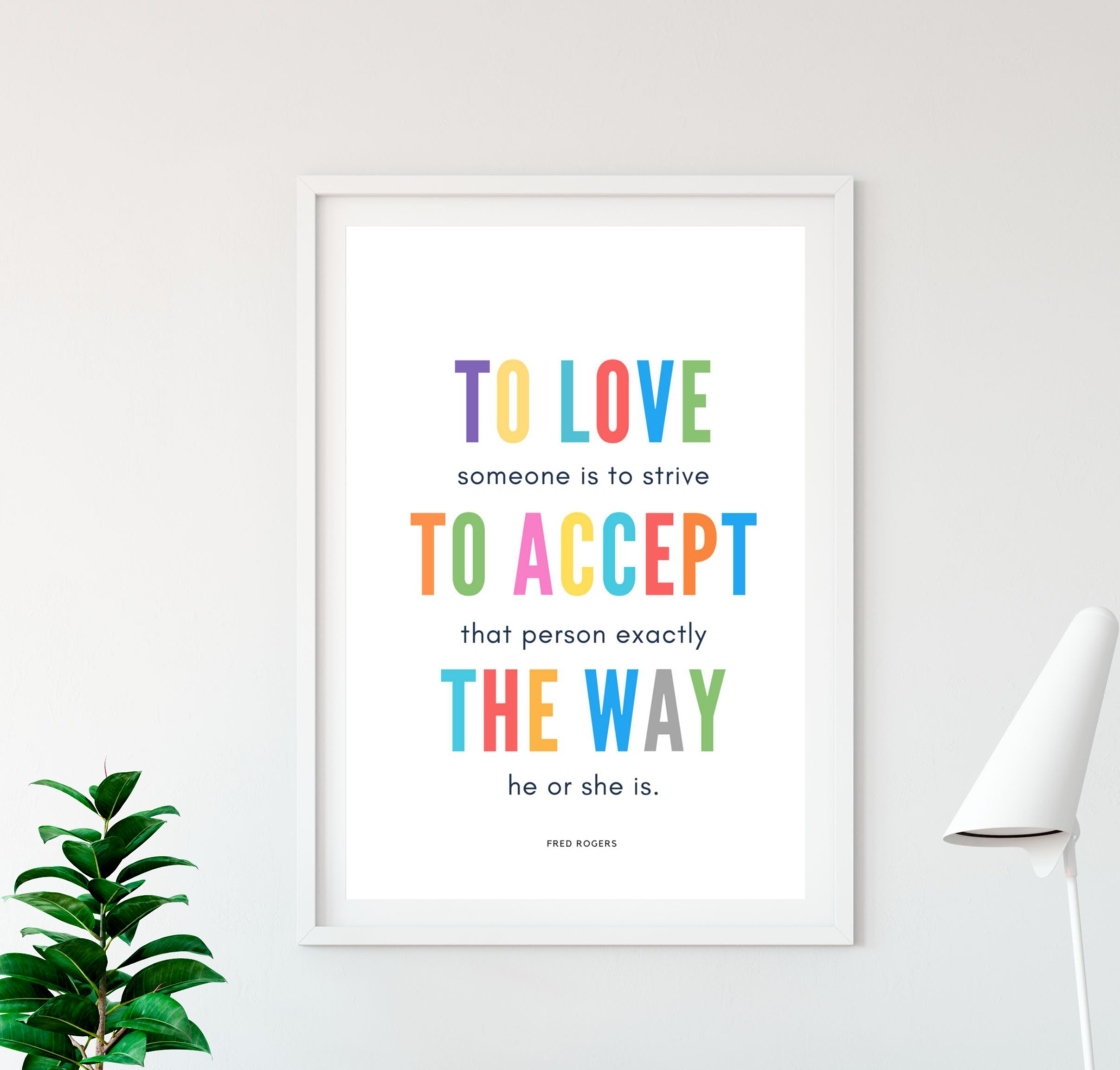 Mister Rogers Home Wall Art Quotes To Love Is To Accept Kids Etsy Printable Nursery Art Wall Art Quotes Inspirational Prints
