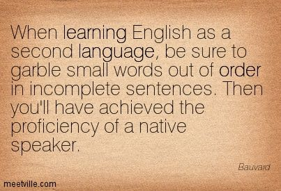 English as a second or foreign language