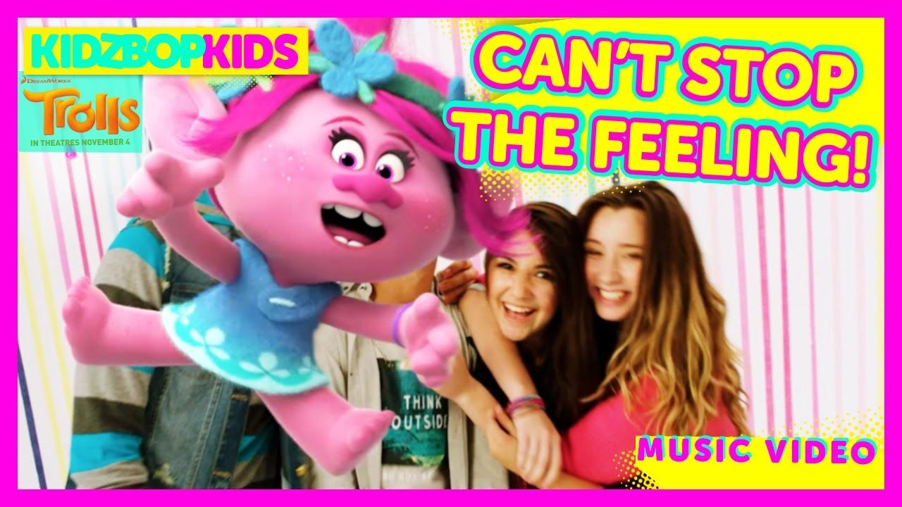 """kidz bop kids and """"trolls"""" – can't stop the feeling! (official music"""