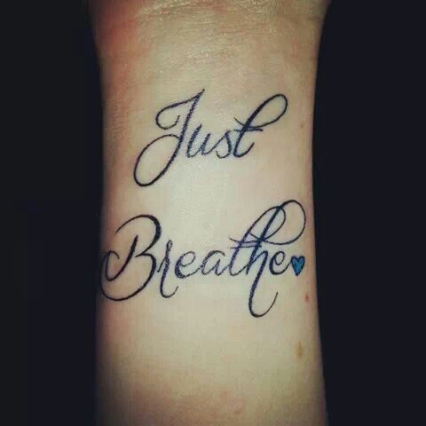 just breathe tattoos - Bing Images | Tattoo | Pinterest | Tattoo ...