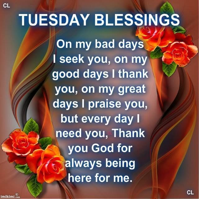 Tuesday Blessings Good Morning Tuesday Quotes Good Morning