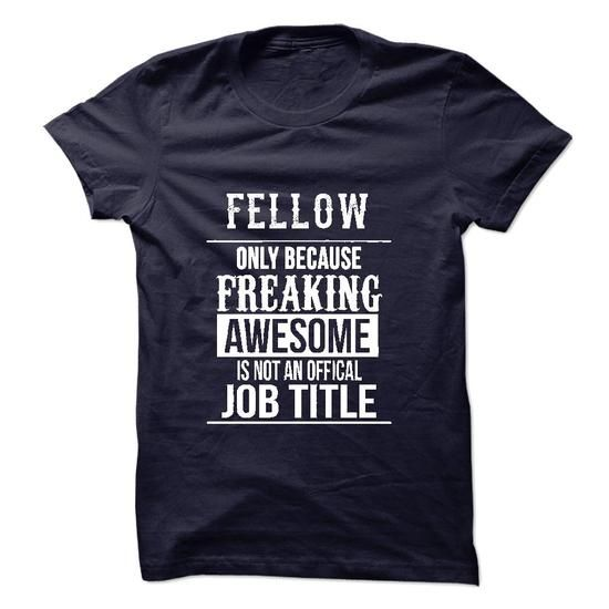 Fellow T-Shirt T-Shirts, Hoodies (22.99$ ==► Shopping Now to order this Shirt!)