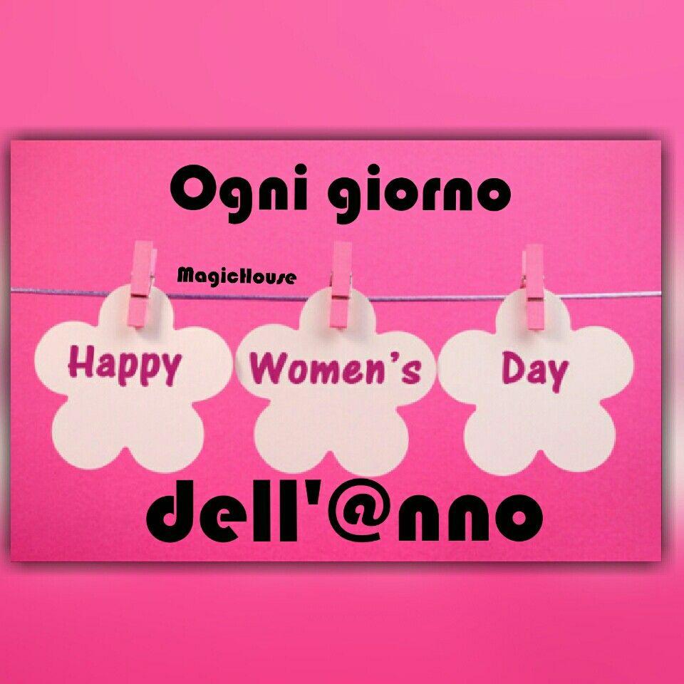 La festa della donna è  tutto l'@nno,ogni Santo giorno...Mi trovi su Facebook  pagina di MagicHouse