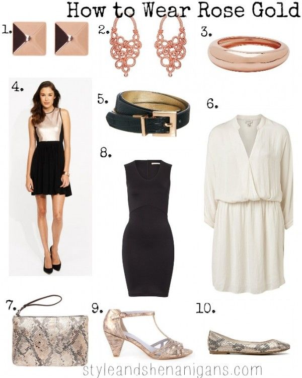 SnS How to Wear Rose Gold Collage Fashion Pinterest White gold
