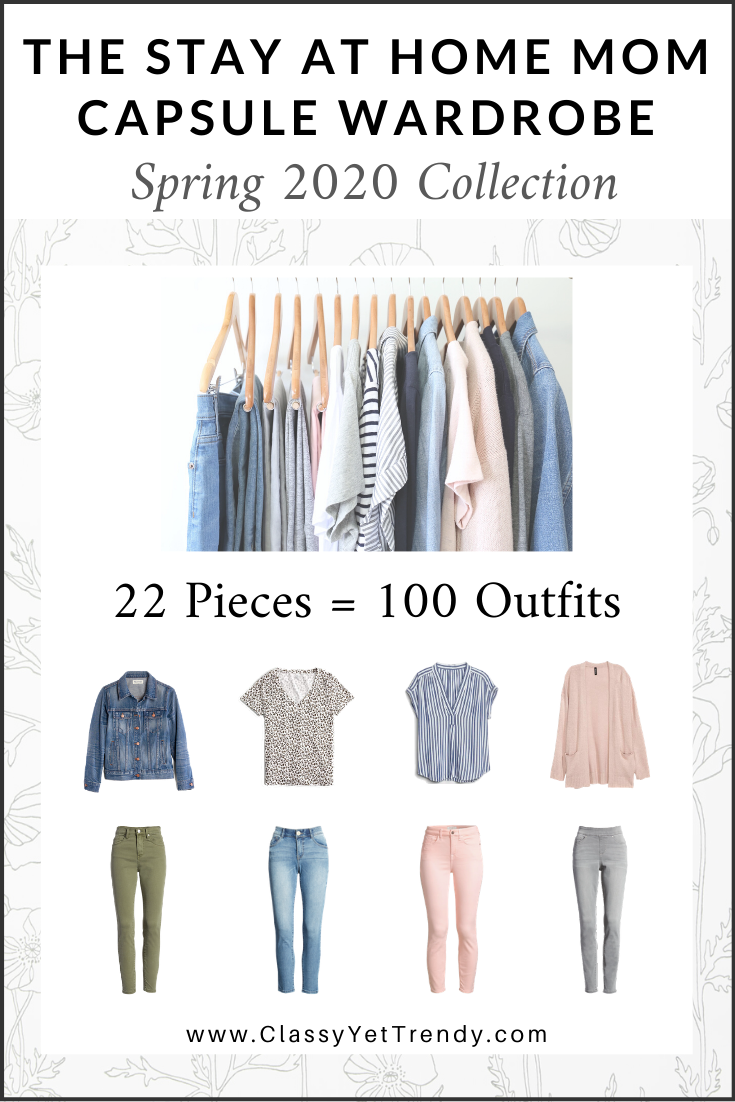Stay At Home Mom Capsule Wardrobe Spring 2020 - Included are 100 outfit ideas from