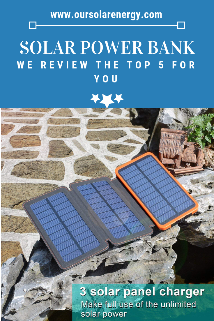 Solar Power Bank Review We Review The Top 5 For You Solar Power Bank Solar Power Solar Panels