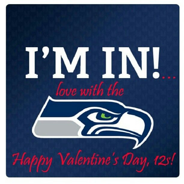 happy valentines day to the best fans in the nfl we love you - Valentines Day Seattle