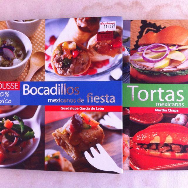 Bocadillos mexicanos de Fiesta por Guadalupe García de León y Tortas Mexicanas por Martha Chapa,este libro me fue regalado por Africa.