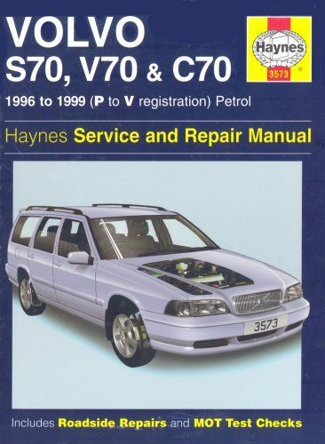 Volvo S70 C70 And V70 Service And Repair Manual Haynes Service And Repair Manuals By Robert Jex 31 08 Publication Janua Volvo Repair Manuals Volvo Wagon