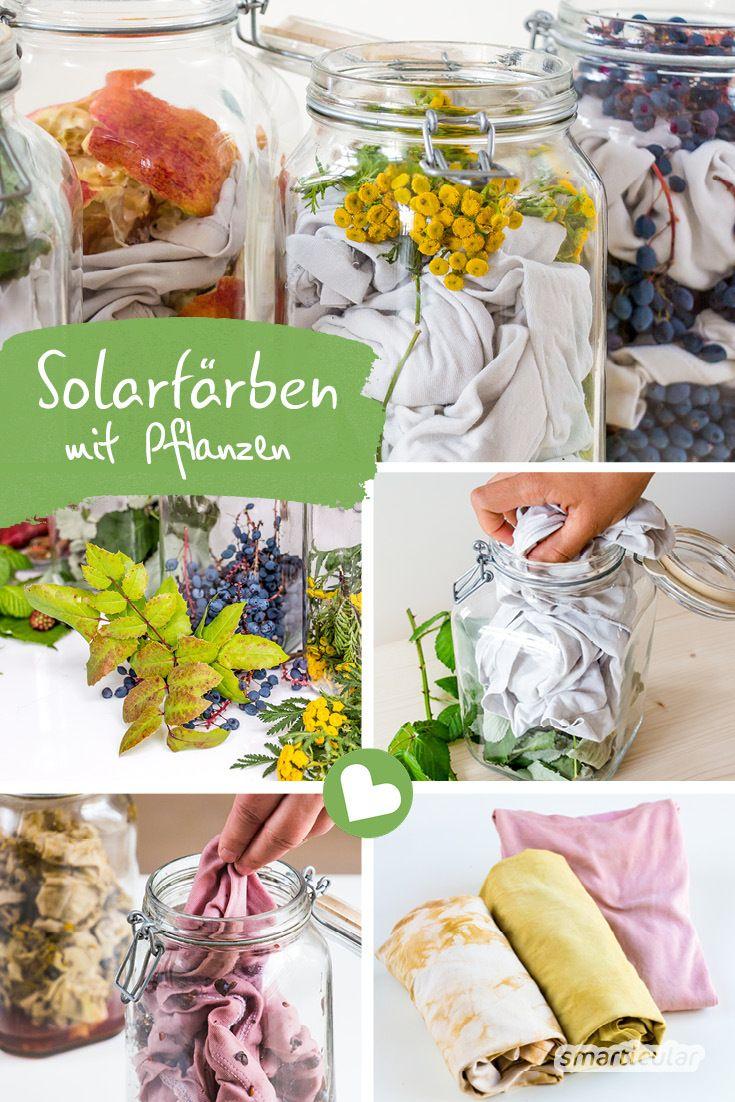 Photo of Solarfärben im Glas – neue Farbe für alte Kleider mit Pflanz