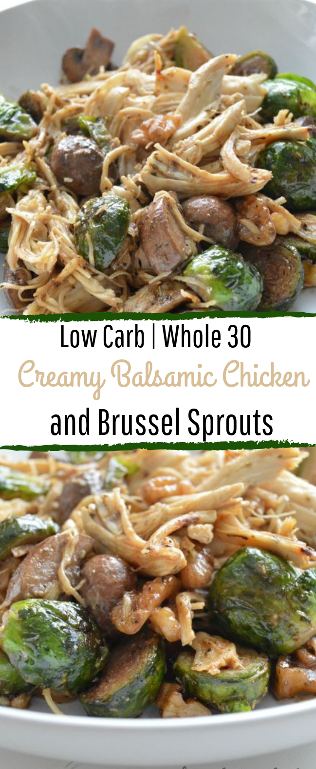 Creamy Balsamic Chicken and Brussel Sprouts (Whole 30) #lowcarb #healthy