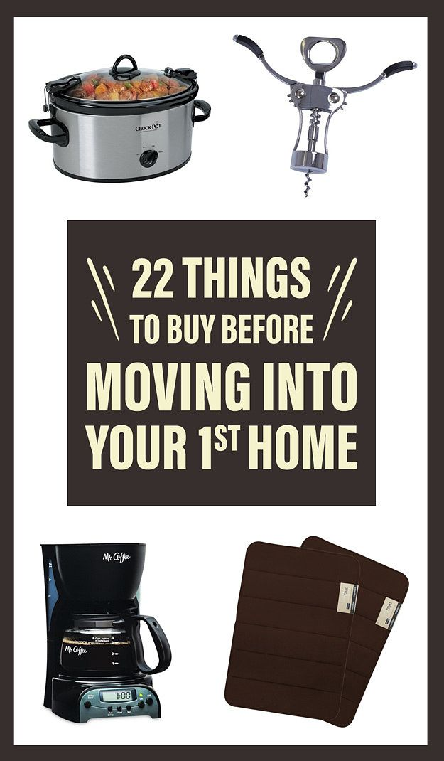 22 Things People Wish They Had Before Moving Into Their First Home First Home Checklist First Home First Apartment