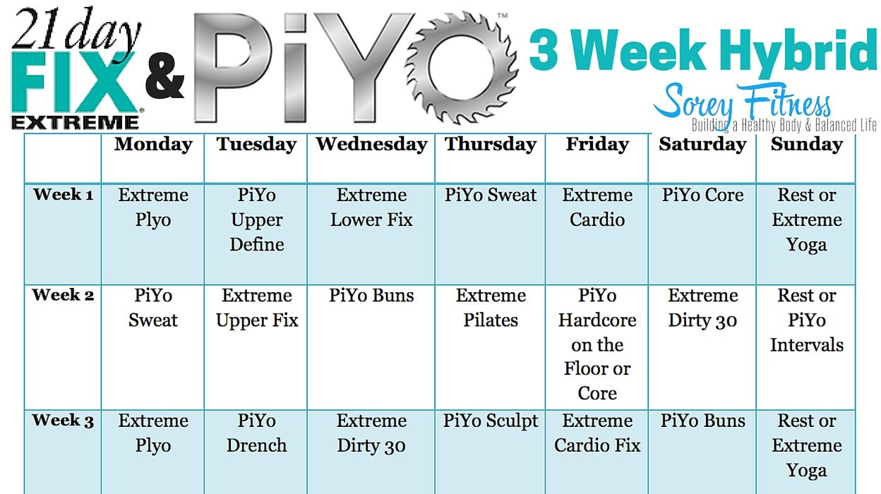 21 Day Fix Extreme Piyo Hybrid 21 Day Fix Extreme Workout Calendar 21 Day Fix Workouts