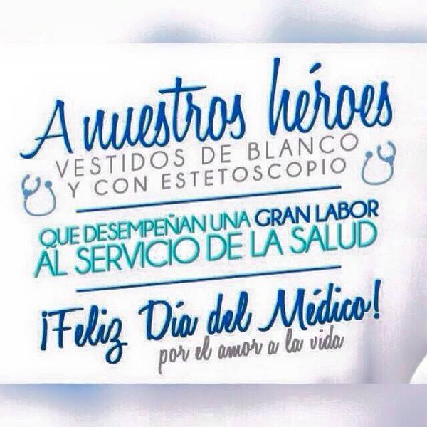 10 Twitter Feliz Dia Del Medico Dia Del Medico Y