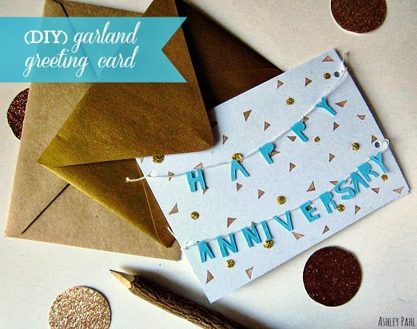 Diy Garland Confetti Greeting Card Perfect For Wishing A Happy Anniversary Greeting Cards Diy Anniversary Gift Diy Diy Anniversary Cards