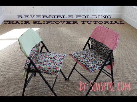 How To Sew A Reversible Folding Chair Slipcover Slipcovers For